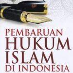 Pembaruan Hukum Keluarga di Indonesia Melalui Kompilasi Hukum Islam