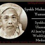 Syekh Muhammad Yunus Syekhul Ulama Al-Jam'iyatul Washliyah Medan
