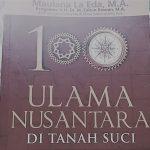 Ulasan Singkat Apria Putra atas Buku 100 Ulama di Nusantara Tanah Suci