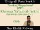 Masyayikh Tarekat (17) Khawaja Ya'qub al-Jarkhi (762-850 H.1360-14467 M.)
