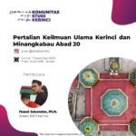 Pertalian Keilmuan Ulam Kerinci dan Minangkabau: (Bag.1) Pemetaan Awal Periode Masuknya Islam ke Kerinci